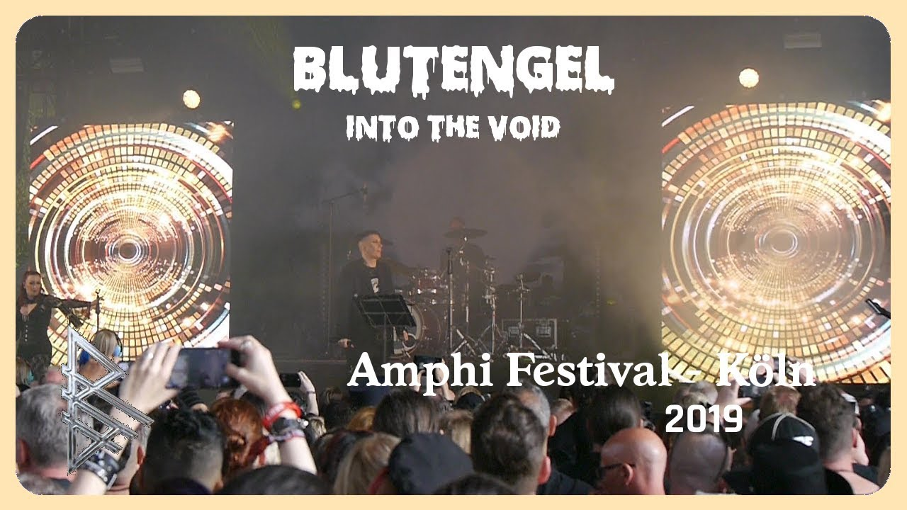Blutengel - Into The Void (Live@Amphi 2019)
